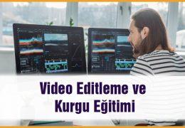 Video Editleme ve Kurgu Eğitimi
